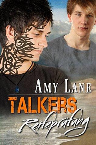 Talkers Reifeprüfung (Serie - Talker 3) Amy Lane