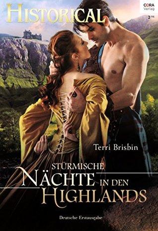Stürmische Nächte in den Highlands (Historical 312) Terri Brisbin