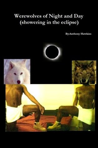 Werewolves of Night and Day  by  Anthony Hawkins