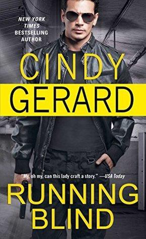 Running Blind  by  Cindy Gerard