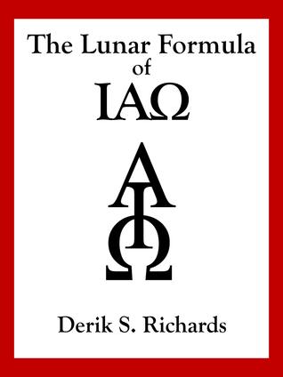 The Lunar Formula of IAO Derik S. Richards