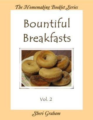 Bountiful Breakfasts - Vol. 2 Sheri Graham