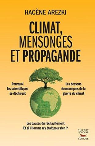 Climat, mensonges et propagande Hacène Arezki
