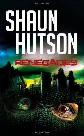 Renegades  by  Shaun Hutson