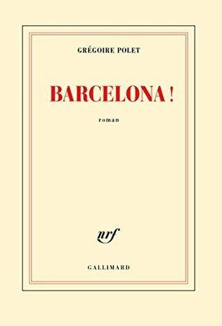 Barcelona !  by  Grégoire Polet