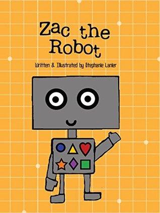 Zac the Robot Stephanie Lanier