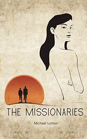 The Missionaries Michael Lorton