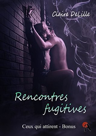 Rencontres fugitives  by  Claire DeLille