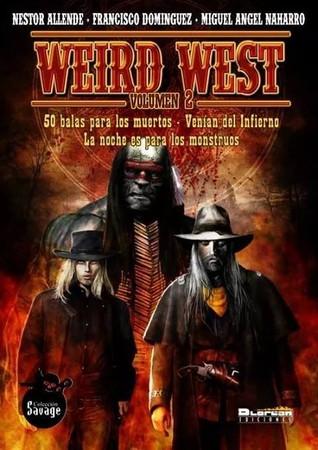 Weird West 2, Volumen 2  by  Nestor Allende