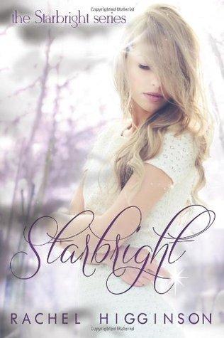 Starbright: The Starbright Series Rachel Higginson