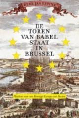 De Toren van Babel staat in Brussel  by  Derk Jan Eppink