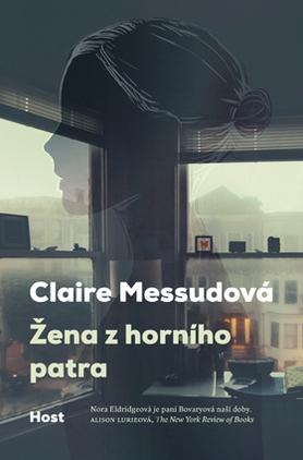 Žena z horního patra  by  Claire Messud