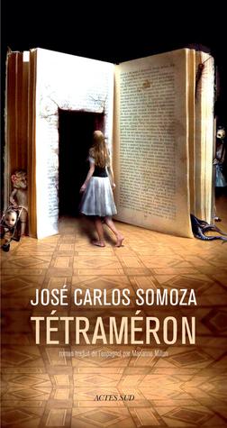 Tétraméron José Carlos Somoza