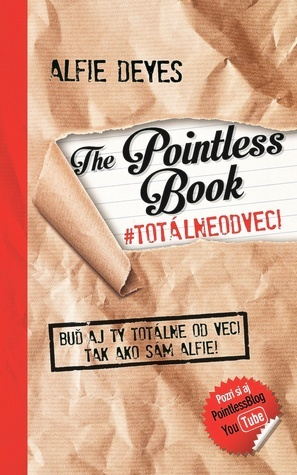 The Pointless Book #totalneodveci  by  Alfie Deyes