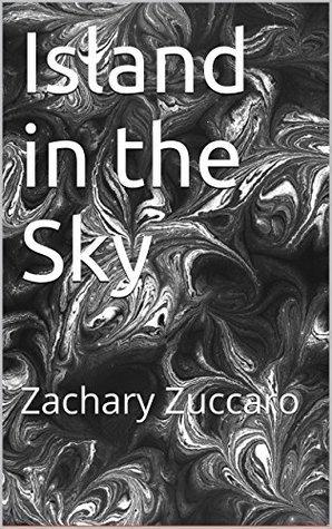 Island in the Sky Zachary Zuccaro