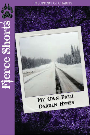 My Own Path  by  Darren Hynes