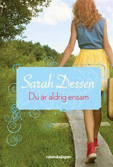 Du är aldrig ensam  by  Sarah Dessen
