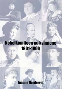 Nobelkomiteen og Kvinnene  by  Ingunn Norderval