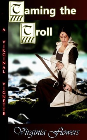 Taming the Troll (The Dark Forest Book 2) Virginia Flowers