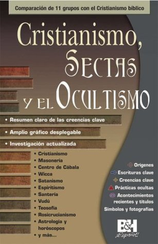 Cristianismo, Sectas Y Ocultismo/christianity, Cults & the Occult Themes Of Faith