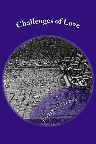 Challenges of Love Robin Childers