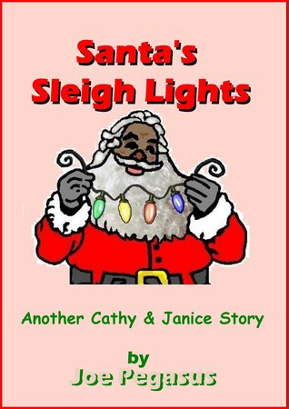 Santas Sleigh Lights: African American Version Joe Pegasus