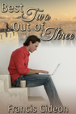 Best Two Out of Three  by  Francis Gideon