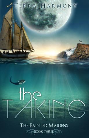 The Taking  by  Terra Harmony