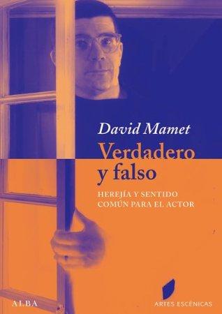 Verdadero y falso  by  David Mamet