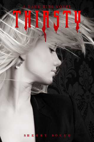 Thirsty  by  Sherry Soule