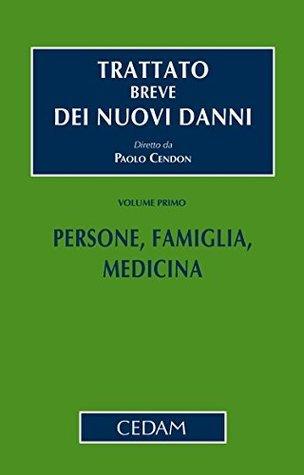 Persone, famiglia, medicina: 1 CENDON PAOLO