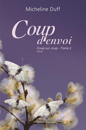 Coup denvoi (Coup sur coup #2)  by  Micheline Duff