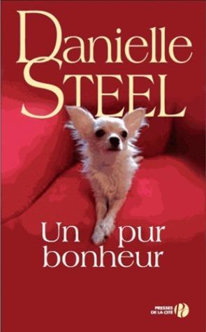 Un pur bonheur  by  Danielle Steel