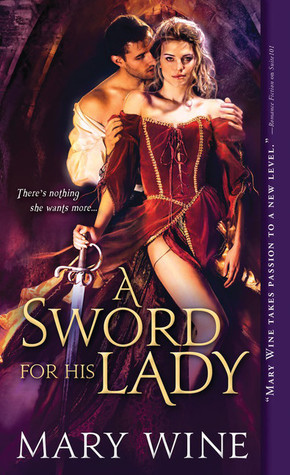 A Sword for His Lady (Courtly Love, #1)  by  Mary Wine