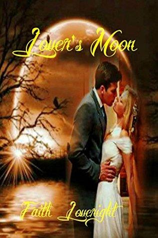 Lovers Moon Faith Loveright