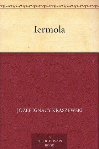 Iermola Józef Ignacy Kraszewski