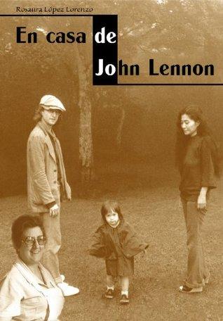 En casa de John Lennon Eduardo Herrero Lapido