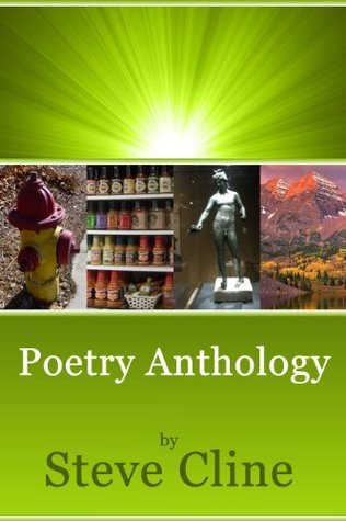 Poetry Anthology  by  Steve Cline