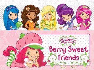 Berry Sweet Friends Grosset & Dunlap
