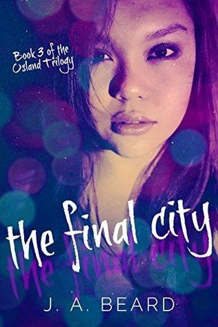 The Final City (Osland Trilogy Book 3)  by  J.A. Beard