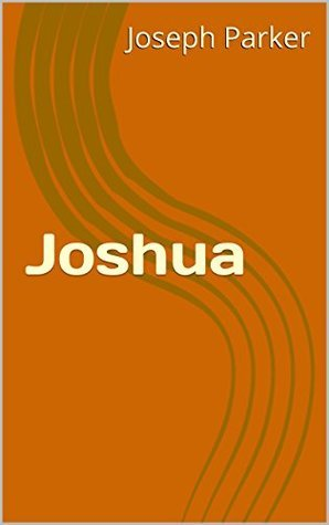 Joshua (The Peoples Bible Book 6)  by  Joseph Parker