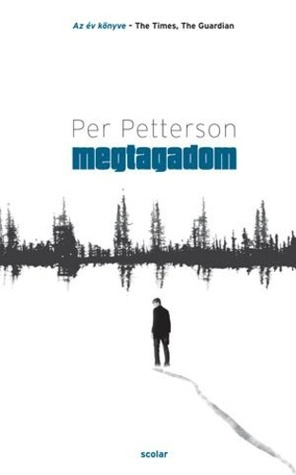 Megtagadom  by  Per Petterson