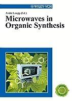 Microwaves in Organic Synthesis 2 Volume Set  by  Antonio de la Hoz