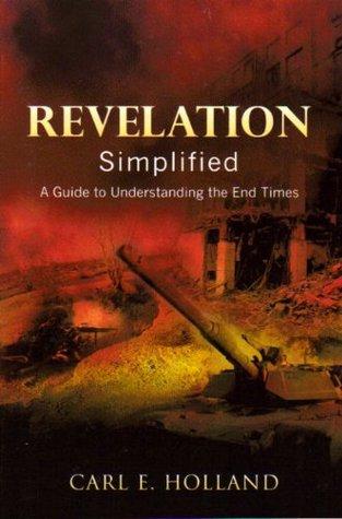 Revelation Simplified Carl Holland