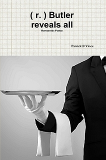 ( r. ) Butler reveals all Homoerotic Poetry  by  Patrick B Vince