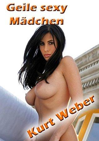 Geile sexy Mädchen: Erotische bild Kurt Weber