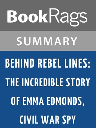 Behind Rebel Lines Seymour Reit l Summary & Study Guide by BookRags