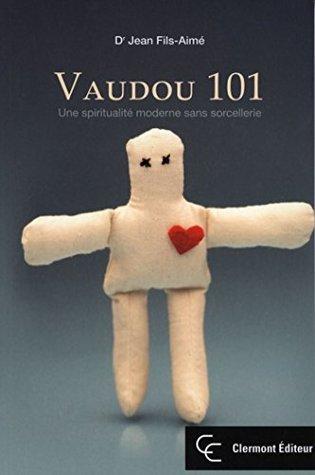 Vaudou 101  by  Jean Fils-Aimé