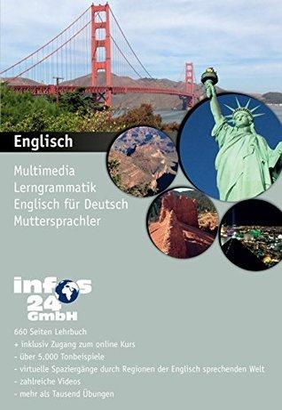 Englisch: Multimedia Lerngrammatik Englisch für Deutsch Muttersprachler  by  Andrés Ehmann