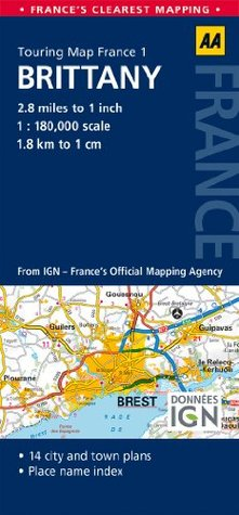 AA Road Map Brittany (AA Touring Map France 01) (Road Map France)  by  A.A. Publishing